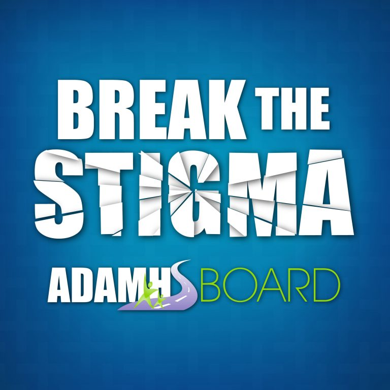 Break the Stigma - The ADAMHS Board of Tuscarawas and Carroll Counties